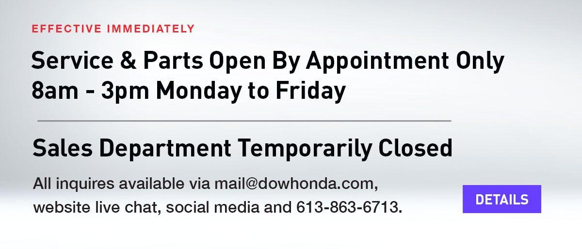 Dow Honda Special Hours